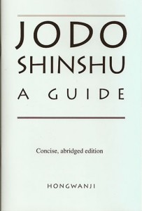Jodo Shinshu: A Guide (concise, abridged edition) cover