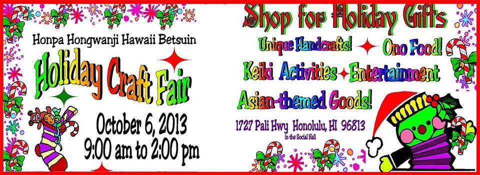 Betsuin Craft Fair, Oct. 6, 2013 at Hawaii Betsuin, 1727 Pali Highway, 9am-2pm