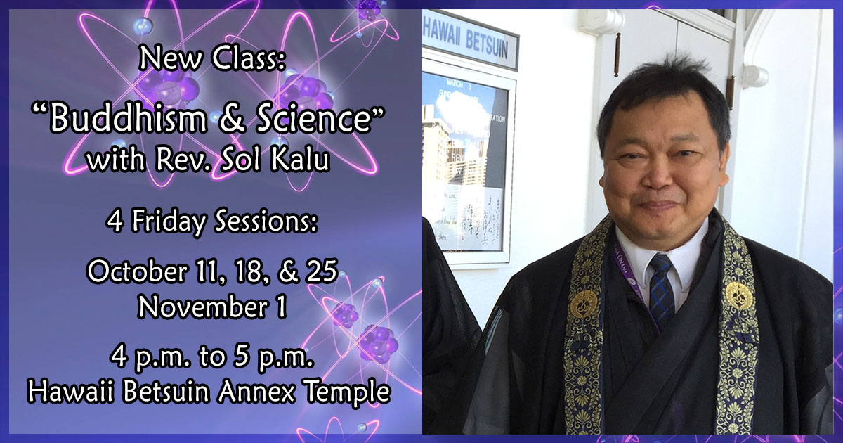 Rev. Kalu Buddhism & Science Class header (FB) - Honpa Hongwanji Hawaii Betsuin